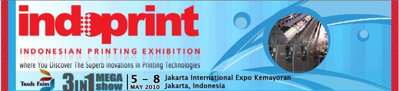 印尼(雅加達)國際印刷及標籤與廣告數碼印刷及LED展-http://www.indoprint.net/Content/Default.asp?menu=on