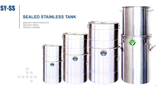 SHANG YUH MACHINE CO., LTD.-Sealed Stainless TankSY-SS